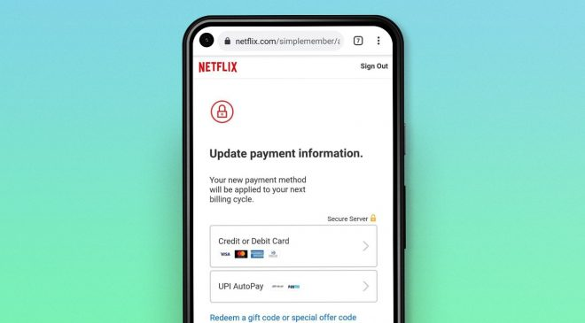 Netflix brings UPI AutoPay payments in India